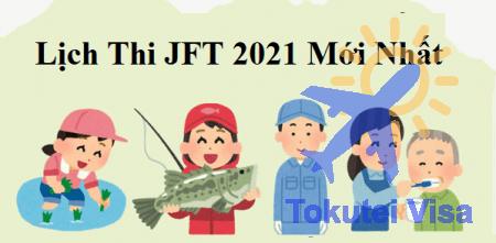 lich-thi-jft-2021