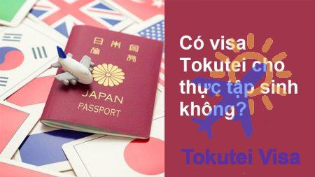 visa-tokutei-cho-thuc-tap-sinh