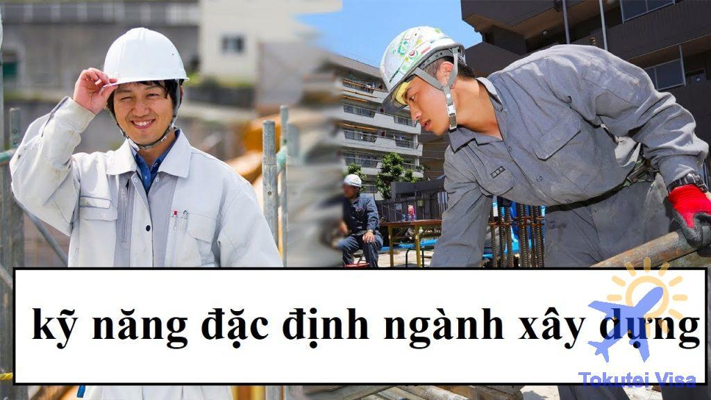don-hang-ky-nang-dac-dinh-nganh-xay-dung-1