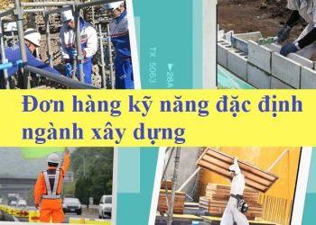 don-hang-ky-nang-dac-dinh-nganh-xay-dung