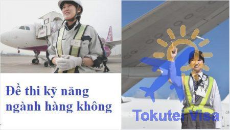 de-thi-ky-nang-nganh-hang-khong
