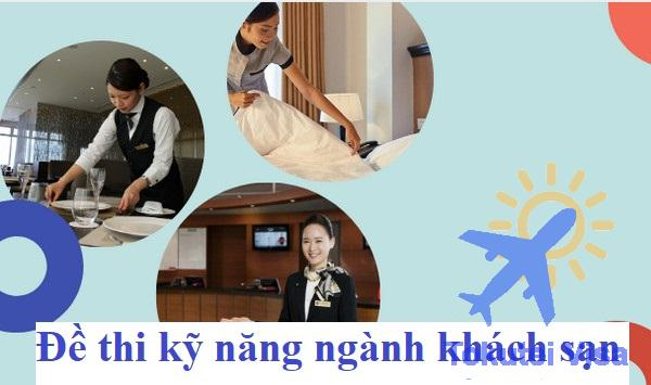 de-thi-ky-nang-nganh-khach-san-1