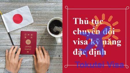 thu-tuc-chuyen-doi-visa-ky-nang-dac-dinh